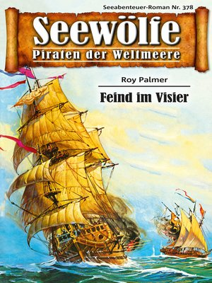 cover image of Seewölfe--Piraten der Weltmeere 378