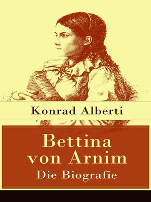 cover image of Bettina von Arnim--Die Biografie