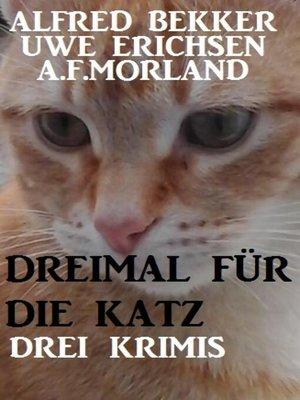 cover image of Dreimal für die Katz