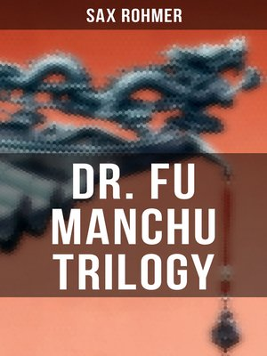 cover image of Dr. Fu Manchu Trilogy