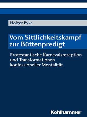 cover image of Vom Sittlichkeitskampf zur Büttenpredigt