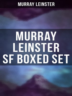 cover image of MURRAY LEINSTER SF Boxed Set