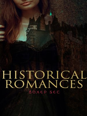 cover image of Historical Romances – Boxed Set