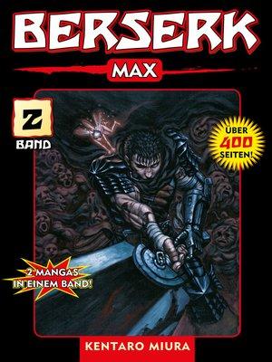 cover image of Berserk Max, Band 2