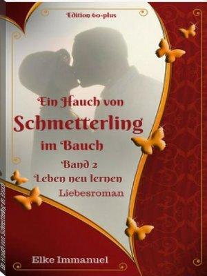 cover image of Ein Hauch von Schmetterling im Bauch--Band 2