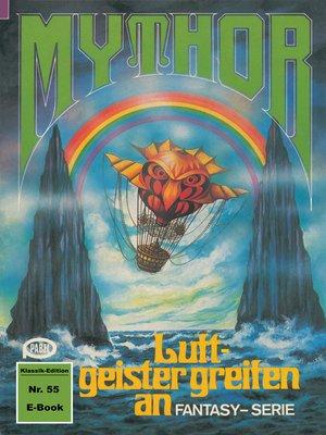 cover image of Mythor 55
