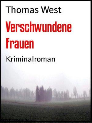 cover image of Verschwundene Frauen
