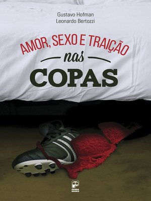 cover image of Amor, sexo e traição nas copas