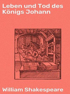 cover image of Leben und Tod des Königs Johann