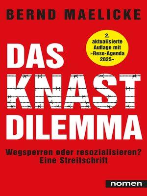 cover image of DAS KNAST-DILEMMA