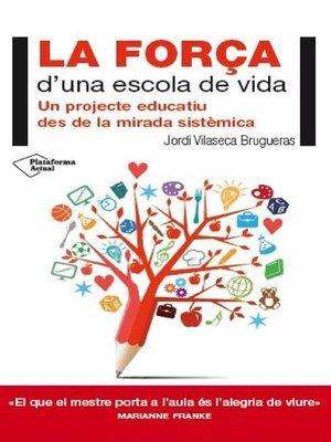 cover image of La força d'una escola de vida