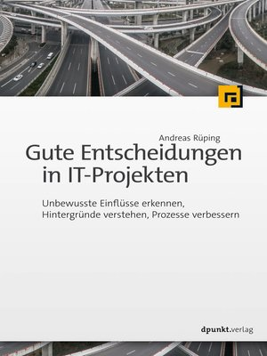 cover image of Gute Entscheidungen in IT-Projekten