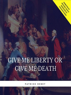 cover image of Give Me Liberty or Give Me Death