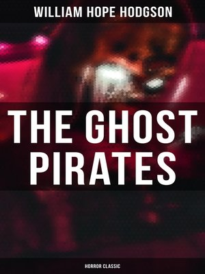 cover image of The Ghost Pirates (Horror Classic)