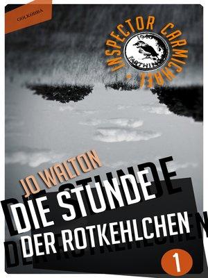 cover image of Die Stunde der Rotkehlchen