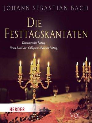 cover image of Die Festtagskantaten