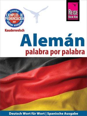 cover image of Alemán--palabra por palabra (Deutsch als Fremdsprache, spanische Ausgabe)