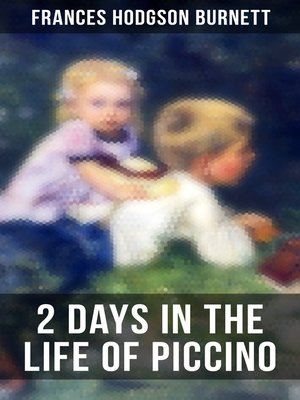 cover image of 2 Days in the Life of Piccino