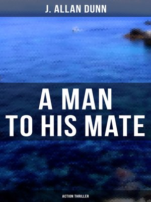 cover image of A Man to His Mate (Action Thriller)