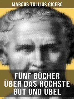 cover image of Fünf Bücher über das höchste Gut und Übel