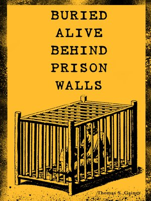 cover image of Buried Alive behind Prison Walls
