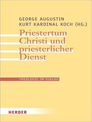 cover image of Priestertum Christi und priesterlicher Dienst