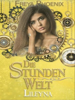 cover image of Die Stundenwelt--Lileyna