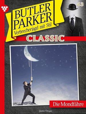 cover image of Butler Parker Classic 43 – Kriminalroman