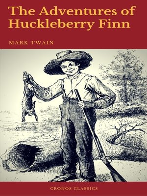 cover image of The Adventures of Huckleberry Finn (Cronos Classics)