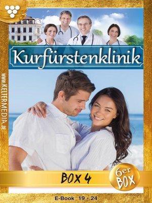 cover image of Kurfürstenklinik Jubiläumsbox 4 – Arztroman