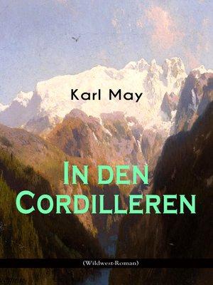 cover image of In den Cordilleren (Wildwest-Roman)