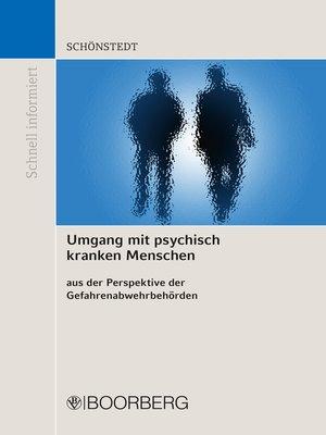 cover image of Umgang mit psychisch kranken Menschen aus der Perspektive der Gefahrenabwehrbehörden