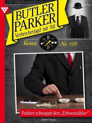 cover image of Butler Parker 195 – Kriminalroman