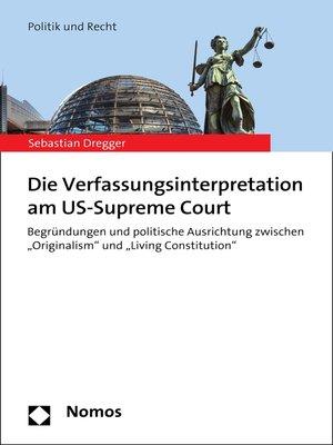 cover image of Die Verfassungsinterpretation am US-Supreme Court