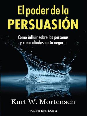 cover image of El poder de la persuasión