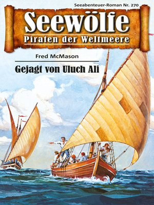cover image of Seewölfe--Piraten der Weltmeere 270