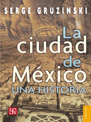 cover image of La ciudad de México