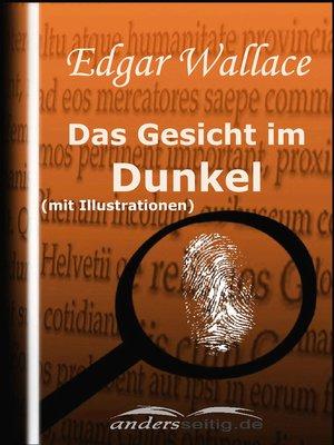 cover image of Das Gesicht im Dunkel (mit Illustrationen)