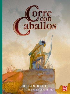 cover image of Corre con caballos