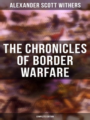 cover image of The Chronicles of Border Warfare (Complete Edition)