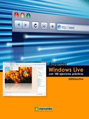 cover image of Aprender Windows Live con 100 ejercicios prácticos