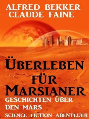 cover image of Überleben für Marsianer