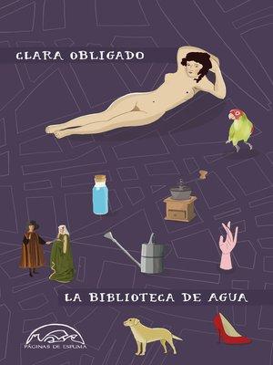 cover image of La biblioteca de agua