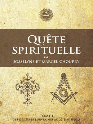 cover image of Quête Spirituelle TOME I