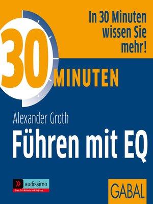 cover image of 30 Minuten Führen mit EQ