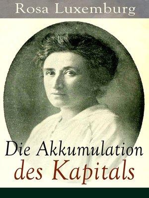 cover image of Die Akkumulation des Kapitals