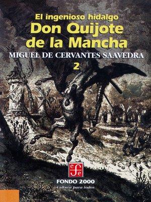 cover image of El ingenioso hidalgo don Quijote de la Mancha, 2