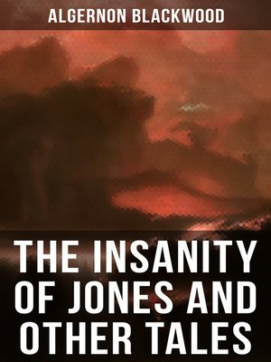 cover image of The Insanity of Jones and Other Tales