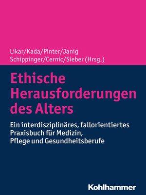 cover image of Ethische Herausforderungen des Alters