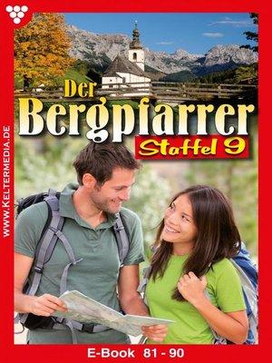 cover image of Der Bergpfarrer Staffel 9 – Heimatroman